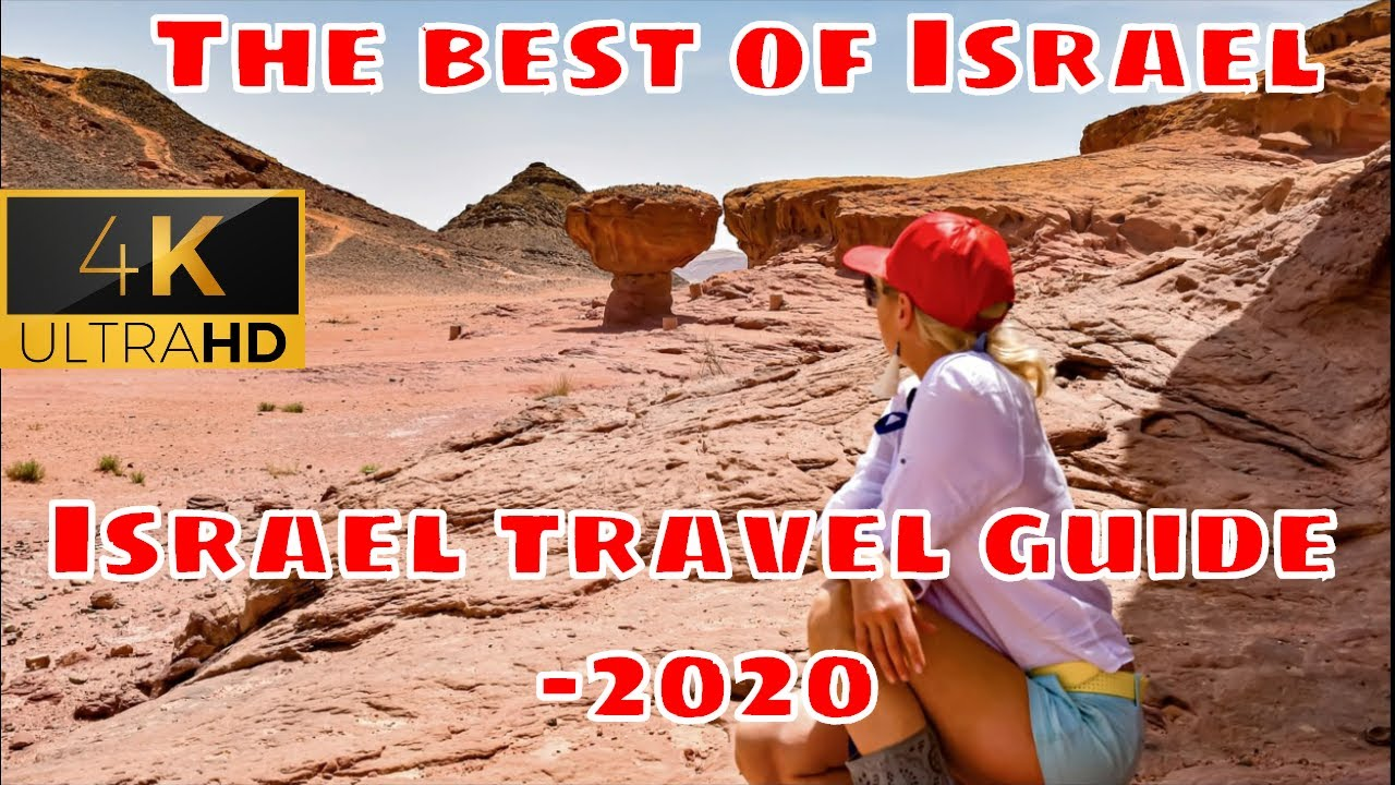 Israel travel guide | The best of Israel | 2020 | 4K| Anu with around the world |מדריך טיולים בישראל